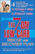 7 Day Low-Carb Rescue and Recovery Plan For Everyday Low Carb Dieter on Any Program Who Need...