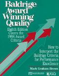 Baldrige Award Winning Quality How to Interpret the Baldrige Criteria for Performance Excell...