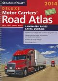 2014 Deluxe Motor Carriers' Road Atlas (DMCRA) - Laminated (Rand Mcnally Motor Carriers' Roa...