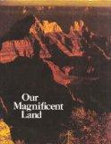 Our Magnificent Land (The Magnificent Continent)