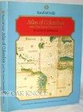 Atlas of Columbus and the Great Discoveries - Celebrating the 500th Anniversary of the Disco...