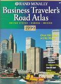 Rand McNally Business Traveler's Road Atlas 1999: United States Canada Mexico