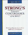 Strong's Exhaustive Concordance of the Bible Showing Every Word of the Text of the King Jame...