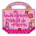 Mi Linda Cartera Rosada de Oraci�n