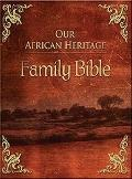 KJV Our African Heritage Family Bible: Family Record Edition - Hardcover