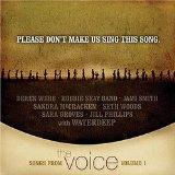 Songs From The Voice, Vol. 1: Please Don't Make Us Sing This Song