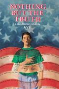 Nothing but the Truth A Documentary Novel