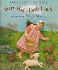 Mary Had a Little Lamb - Sarah Josepha Buell Hale - Hardcover