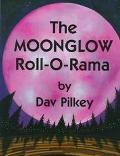 Moonglow Roll-O-Rama