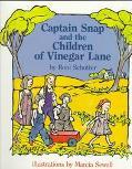 Captain Snap and the Children of Vinegar Lane