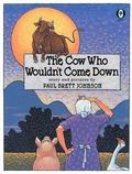 Cow Who Wouldn't Come Down - Paul Brett Johnson - Paperback