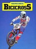 Bicicross - Norman S. Barrett