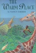 Warm Place - Nancy Farmer - Hardcover