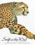Swift as the Wind; The Cheetah - Barbara Juster Esbensen - Hardcover