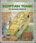 Egyptian Tombs - Jeanne Bendick - Hardcover
