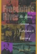 Freedom's River: The African-American Contribution to Democracy - James Steele - Hardcover