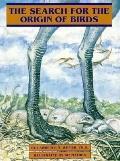 Search for the Origin of Birds