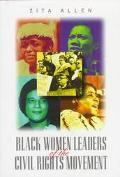 Black Women Leaders of the Civil Rights Movement