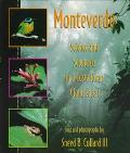 Monteverde Science and Scientists in a Costa Rican Cloud Forest
