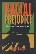 Racial Prejudice: Why Can't We Overcome? - Elaine Pascoe - Paperback - REVISED