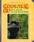 Growing up in a Holler in the Mountains - Karen Gravelle - Hardcover