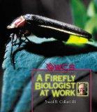 A Firefly Biologist at Work (Wildlife Conservation Society Books)