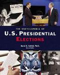 Encyclopedia of U.S. Presidential Elections