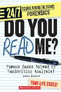 Do You Read Me? Famous Cases Solved by Handwriting Analysis!