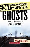 Ghosts Real-life Ghost Hunter Investigations