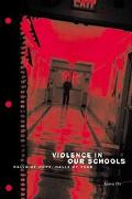 Violence in Our Schools Halls of Hope, Halls of Fear