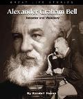 Alexander Graham Bell Inventor and Visionary