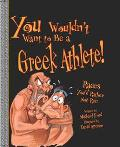 You Wouldn't Want to Be a Greek Athlete Races You'd Rather Not Run
