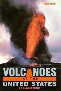 Volcanoes of the United States - Ellen Thro - Hardcover