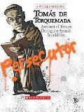 Toms De Torquemada Architect of Torture During the Spanish Inquisition