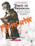 Tomas de Torquemada: Arch Torture Spanish Inquis