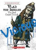 Valad the Impaler: The Real Count Dracula