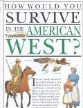 How Would You Survive in the American West