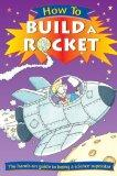 How to Build a Rocket (How To... (Hardcover Franklin Watts))