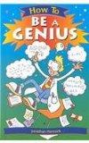 How to Be a Genius (How To... (Hardcover Franklin Watts))