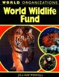 World Wildlife Fund (World Organizations)