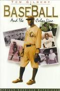 Baseball and the Color Line - Thomas W. Gilbert - Paperback