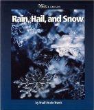 Rain, Hail and Snow (Watts Library)