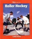 Roller Hockey (Watts Library: Sports)