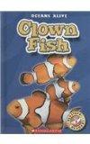 Clown Fish (Blastoff! Readers; Oceans Alive)