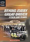 Behind Every Great Driver Stock Car Teams