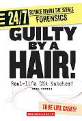 Guilty by a Hair! Real-life DNA Matches!