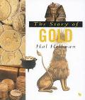 The Story of Gold - Hal Hellman - Paperback