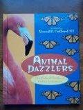 Animal Dazzlers (First Books--Animals)