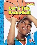 Let's Talk Basketball