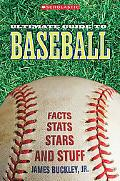 Scholastic Ultimate Guide to Baseball: Facts, Stats, Stars, and Stuff (Scholastic Ultimate G...